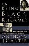 Being Black and Reformed
